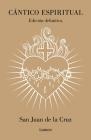 Cántico espiritual (Edición definitiva) / The Spiritual Canticle Cover Image