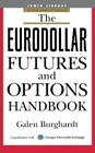 The Eurodollar Futures and Options Handbook (McGraw-Hill Library of Investment and Finance) Cover Image