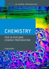 Ib Diploma Programme Course Preparation: Chemistry Cover Image