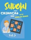 Sudoku para crianças dos 8 - 12 anos de idade: Sudoku Big Book for Sudoku enthusiasts - Para crianças de 8-12 anos e adultos - 300 grelhas 9x9 - Grand Cover Image