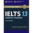 Cambridge Ielts 13 General Training Student's Book with Answers: Authentic Examination Papers (IELTS Practice Tests) Cover Image