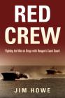 Red Crew: Fighting the War on Drugs with Reagan's Coast Guard Cover Image
