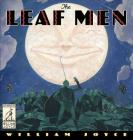 The Leaf Men: And the Brave Good Bugs (The World of William Joyce) Cover Image