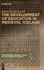 The Development of Education in Medieval Iceland Cover Image