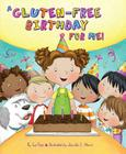 A Gluten-Free Birthday for Me! Cover Image