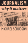 Journalism: Why It Matters Cover Image