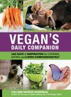 Vegan's Daily Companion: 365 Days of Inspiration for Cooking, Eating, and Living Compassionately Cover Image