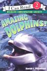 Amazing Dolphins! (I Can Read Level 2) Cover Image