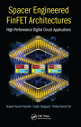 Spacer Engineered Finfet Architectures: High-Performance Digital Circuit Applications Cover Image