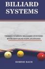 Billiard Systems: Three Cushion Billiard Systems Cover Image