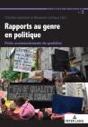 Rapports Au Genre En Politique: Petits Accommodements Du Quotidien (La Fabrique Du Politique #3) Cover Image