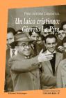 Un Laico Cristiano: Giorgio La Pira (I Libri Della Badia) Cover Image
