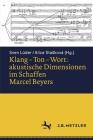 Klang - Ton - Wort: Akustische Dimensionen Im Schaffen Marcel Beyers Cover Image