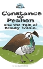 Constance the Peahen and the Tale of Beauty Within Cover Image