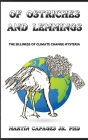 Of Ostriches and Lemmings: The Silliness of Climate Change Hysteria Cover Image