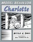 Model Behavior: Charlotte Cover Image
