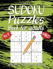 Hard Sudoku Book For Adults: A Collection Of Over 100 Sudoku Puzzles with solutions, 9x9, Large 8.5 x 11 inches, Fun Sudoku Puzzles, Volume 4 Cover Image