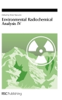 Environmental Radiochemical Analysis IV: Rsc (Special Publication (Royal Society of Chemistry) #330) Cover Image