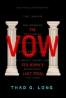 The Vow: Ted Born's Last Trial Cover Image