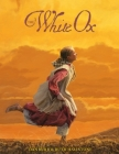 The White Ox: The Journey of Emily Swain Squires Cover Image