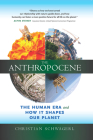 The Anthropocene: The Human Era and How It Shapes Our Planet Cover Image