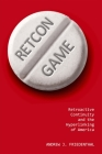 Retcon Game: Retroactive Continuity and the Hyperlinking of America Cover Image