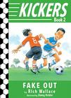 Kickers #2: Fake Out Cover Image