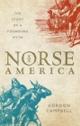 Norse America: The Story of a Founding Myth Cover Image