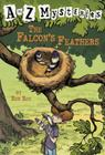 A to Z Mysteries: The Falcon's Feathers Cover Image
