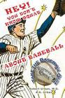 Hey! You Don't Know Squat About Baseball: Take the Baseball Quiz - You Make the Call Cover Image