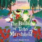 The Ballad of Tubs Marshfield Cover Image