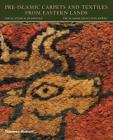 Pre-Islamic Carpets and Textiles from Eastern Lands Cover Image