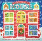 Adventivity House: A Countdown To Christmas With 25 Holiday Activities Cover Image