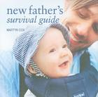 New Father's Survival Guide Cover Image