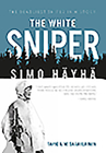 The White Sniper: Simo Häyhä Cover Image