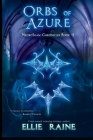 Orbs of Azure: NecroSeam Chronicles Book Two Cover Image