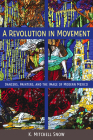 A Revolution in Movement: Dancers, Painters, and the Image of Modern Mexico Cover Image