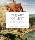 The Art of Lent: A Painting a Day from Ash Wednesday to Easter Cover Image
