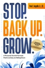 Stop. Back Up. Grow.: A Personal Growth Formula That is as Easy as Falling Down Cover Image