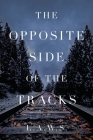 The Opposite Side of the Tracks Cover Image