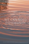 We Can Build Community Cover Image