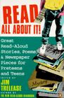 Read All about It!: Great Read-Aloud Stories, Poems, and Newspaper Pieces for Preteens and Teens Cover Image