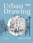 Urban Drawing (Sketch Club) Cover Image