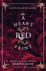 A Heart as Red as Paint Cover Image