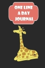 one line a day: Giraffe mom A Five-Year Memory Book,120 Pages, Blank 6x9, one line a day diary, one line a day book, one line a day fo Cover Image