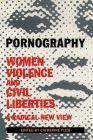 Pornography: Women, Violence, and Civil Liberties Cover Image