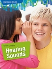 Shhh! Listen!: Hearing Sounds Cover Image