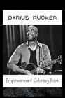 Empowerment Coloring Book: Darius Rucker Fantasy Illustrations Cover Image