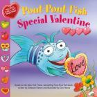 Pout-Pout Fish: Special Valentine (A Pout-Pout Fish Paperback Adventure) Cover Image