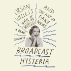 Broadcast Hysteria: Orson Welles's War of the World's and the Art of Fake News Cover Image